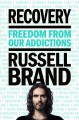 Recovery : freedom from our addictions