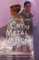 Cry of metal & bone