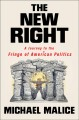 The new right : a journey to the fringe of American politics