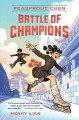 Peasprout Chen : battle of champions