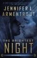 The brightest night : an origin novel