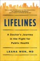 Lifelines : a doctor's journey in the fight for public health