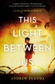 This light between us : a novel of World War II