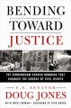 Bending toward justice : the Birmingham church bombing that changed the course of civil rights