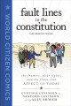 Fault lines in the constitution, the graphic novel : the framers, their fights, and the flaws that affect us today