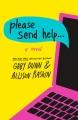 Please send help...