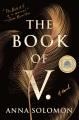 The book of V. : a novel