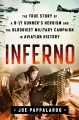 Inferno : the true story of a B-17 gunner's heroism and the bloodiest military campaign in aviation history