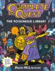 Complete the quest. [1], The poisonous library