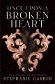 Once upon a broken heart
