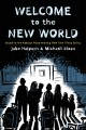 Welcome to the new world : a graphic novel