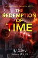 The redemption of time : a three-body problem novel