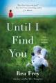Until I find you : a novel