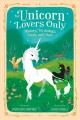 For unicorn lovers only : history, mythology, facts, and more