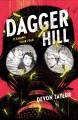Dagger Hill : a novel