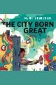 The City Born Great