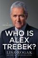 Who is Alex Trebek? : beloved TV host : a biography