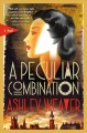 A peculiar combination : an Electra McDonnell novel