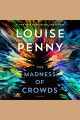 The Madness of Crowds--A Novel