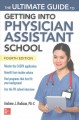ULTIMATE GUIDE TO GETTING INTO PHYSICIAN ASSISTANT SCHOOL