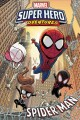 Marvel super hero adventures. Spider-Man