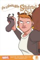 The Unbeatable Squirrel Girl. Squirrels just wanna have fun