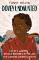 Dovey undaunted : a black woman breaks barriers in the law, the military, and the ministry