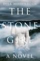 The stone girl : a novel