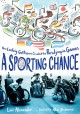 A sporting chance : how Ludwig Guttmann created the Paralympic Games
