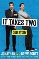 It takes two : our story