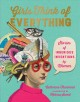 Girls think of everything : stories of ingenious inventions by women