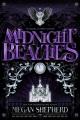 Midnight beauties