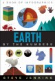 Earth by the numbers : a book of infographics