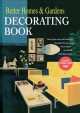 Better homes & gardens decorating book.