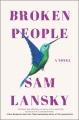 Broken people : a novel