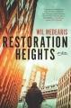 Restoration heights : a novel