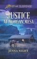 Justice at Morgan Mesa