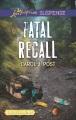 Fatal recall