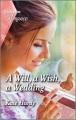A will, a wish, a wedding