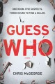 Guess who : a novel