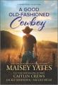 A Good Old-Fashioned Cowboy (Original)