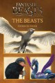 Fantastic beasts and where to find them. The beasts : cinematic guide