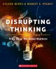 Disrupting thinking : why how we read matters