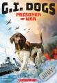 G.I. dogs : Judy, prisoner of war