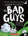 The bad guys in Alien vs. Bad Guys