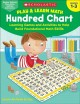 Hundred chart : learning games and activities to help build foundational math skills