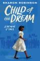 Child of the dream : a memoir of 1963