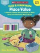 Place value : learning games and activities to help build foundational math skills