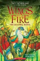 Wings of fire : the hidden kingdom : the graphic novel