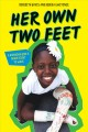 Her own two feet : a Rwandan girl's brave fight to walk